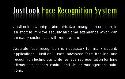 JustLook facial identification system gives complete biometric solutions.